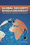 img - for Global Security Engagement: A New Model for Cooperative Threat Reduction book / textbook / text book