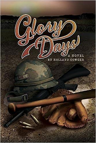 Glory Days: A Novel
