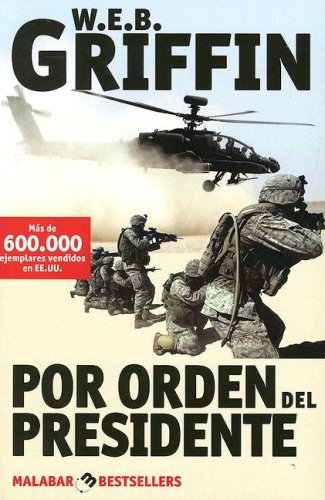 Read Online Por Orden Del Presidente/ by Order of the President (Spanish Edition) pdf