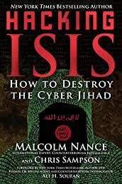 Hacking ISIS: How to Destroy the Cyber Jihad