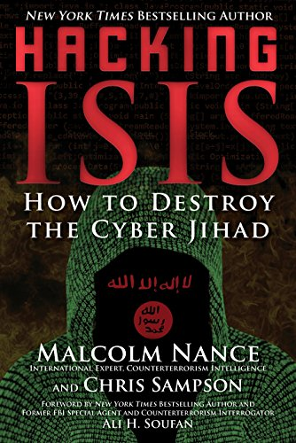 Hacking ISIS: How to Destroy the Cyber Jihad cover