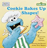 Cookie Bakes up Shapes!, Sesame Street Staff, 0375802371