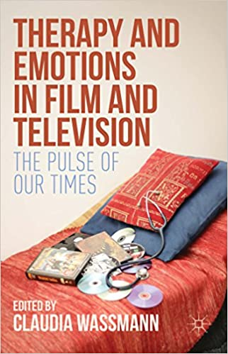 Therapy and Emotions in Film and Television: The Pulse of ...