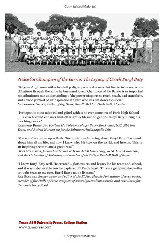 Champion of the Barrio: The Legacy of Coach Buryl Baty (Swaim-Paup-Foran Spirit of Sport Series, sponsored by James C. '74 & Debra Parchman Swaim, ... Edgar Paup '74, & Joseph Wm. & Nancy Foran)