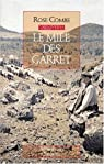 Le Mile des Garret par Rose Combe