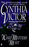 What Matters Most, Cynthia Victor, 0451186036