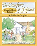 The Comfort of Home for Chronic Heart Failure, Maria M. Meyer and Paula Derr, 0978790332