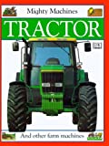 Tractor, Claire Llewellyn and Dorling Kindersley Publishing Staff, 1564585158