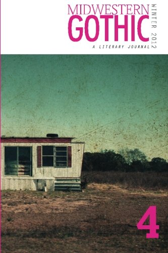 Midwestern Gothic: Winter 2012 - Issue 4 ebook
