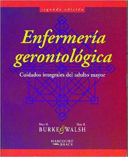Enfermería gerontológica: Cuidados integrales del adulto mayor, 2e (Spanish Edition)