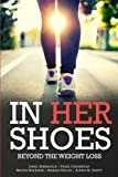 In Her Shoes Beyond the Weight Loss