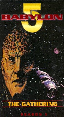 (Babylon 5 - The Gathering (Series Pilot Film) [VHS])