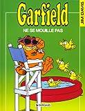 Garfield, tome 20 : Garfield ne se mouille pas - Book #20 of the Garfield FR