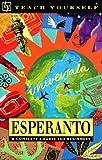 Esperanto (Teach Yourself) (Revised: 3rd Edition)