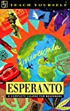 Esperanto (Teach Yourself) (Revised: 3rd Edition)