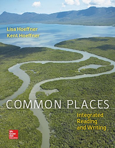 Loose Leaf Common Places 1e with MLA Booklet 2016 and Connect Common Places Access Card