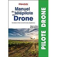 Manuel du télépilote de Drone - préparation examen télépilote drone