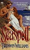 Seaspell, Mary Williams, 0451407504