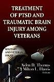 Treatment of PTSD and Traumatic Brain Injury among Veterans, , 162081689X