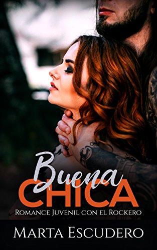 Amazon.com: Buena Chica: Romance Juvenil con el Rockero ...