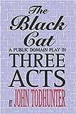 The Black Cat, John Todhunter, 155742487X