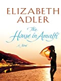 The House in Amalfi, Elizabeth A. Adler, 0786278404