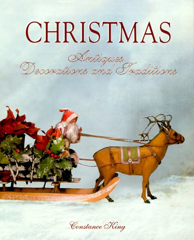 Christmas Antiques, Decorations and Traditions