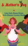 A Mother's Way, Lisa Cach and Susan Grant, 0505524716