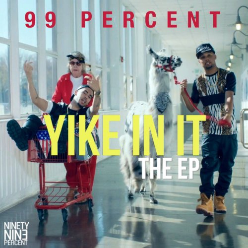 Yike In It [Explicit]