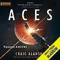 Aces: Book 1 Hörbuch von Craig Alanson Gesprochen von: MacLeod Andrews