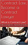 Contract Law, Become a Contract Lawyer