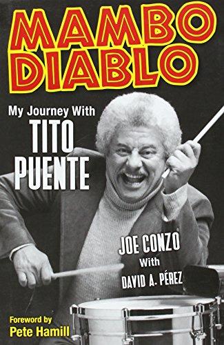 Mambo Diablo: My Journey With Tito Puente