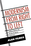 img - for Modernism from Right to Left: Wallace Stevens, the Thirties, & Literary Radicalism (Cambridge Studies in American Literature and Culture) book / textbook / text book
