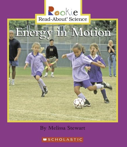 Energy in Motion (Rookie Read-About Science)
