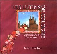 Les Lutins de Cologne par August Kopisch