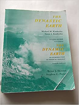 The Dynamic Earth: Dynastic Earth Study Guide: An Introduction to Physical Geography