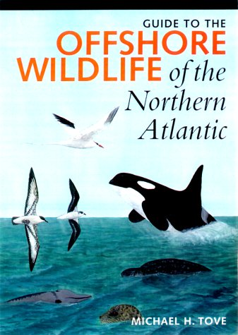 Guide to the Offshore Wildlife of the Northern Atlantic (Corrie Herring Hooks)