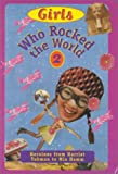 Girls Who Rocked the World, Michelle Roehm, 0836826736