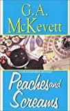 Peaches and Screams: A Savannah Reid Mystery
