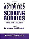 Standards-Based Activities with Scoring Rubrics Vol. 2 9781930556294
