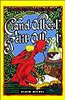 Le Grand et le Petit Albert. Les secrets de la magie naturelle et cabalistique par Albert le Grand