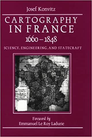 Cartography in France, 1660-1848: Science, Engineering, and Statecraft