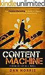 Content Machine: Use Content Marketin...