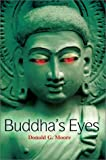 Buddha's Eyes, Donald G. Moore, 0595655068