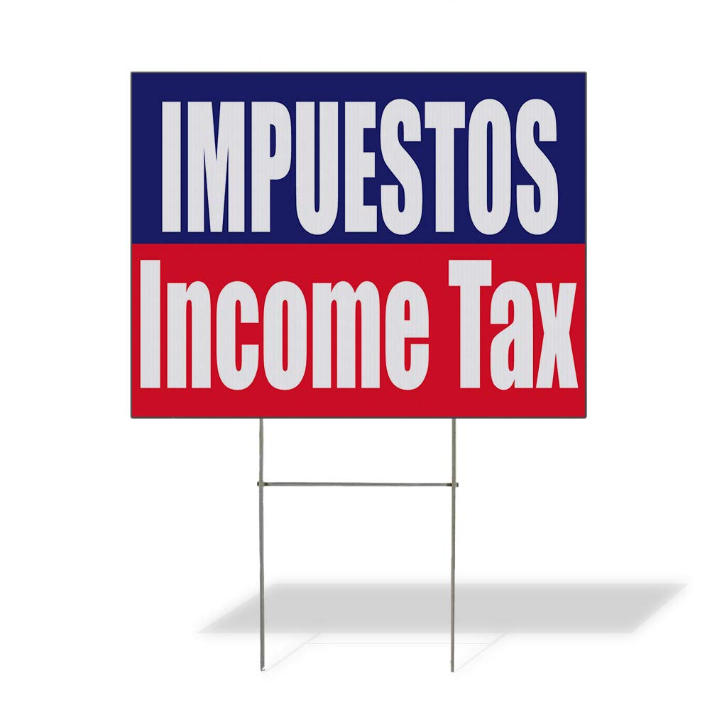 Plastic Weatherproof Yard Sign Impuestos Income Tax Blue red Tax Preparation Signs White Business Tax Return for Sale Sign Multiple Quantities Available 24INx18IN One Side Print One Sign