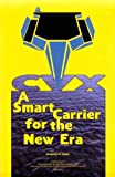 CVX : A Smart Carrier for a New Era, Davis, Jacqueline K., 1574881914