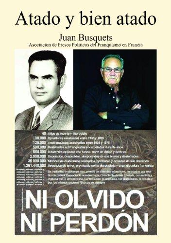 ATADO Y BIEN ATADO por Juan Busquets,Manuel Tomás Llatser,José Cara Rincón,Txema Bofill