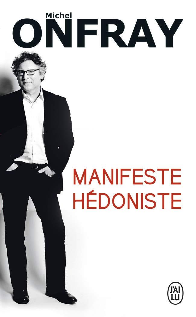 Read Online Manifeste Hedoniste (French Edition) PDF ePub fb2 ebook