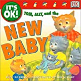 It's OK: Tom, Ally, and the New Baby (It's OK!)