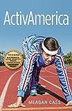 Image of ActivAmerica (Katherine Anne Porter Prize in Short Fiction)